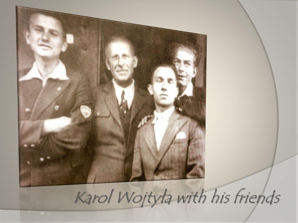 Karol Wojtyła with his friends