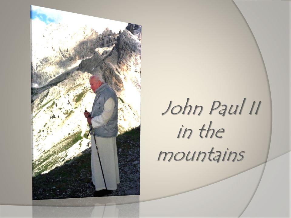 John Paul II in the mountains
