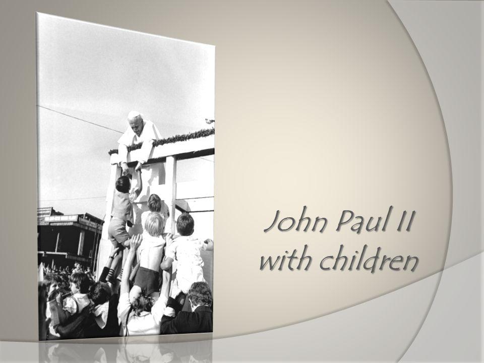 John Paul II with children with children