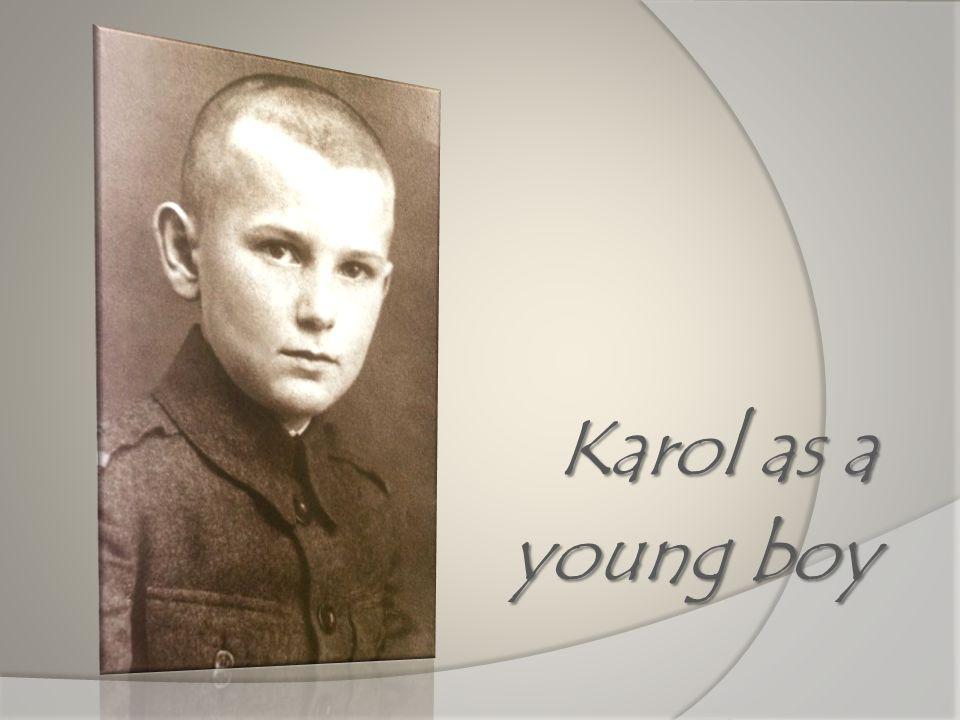 Karol as a young boy