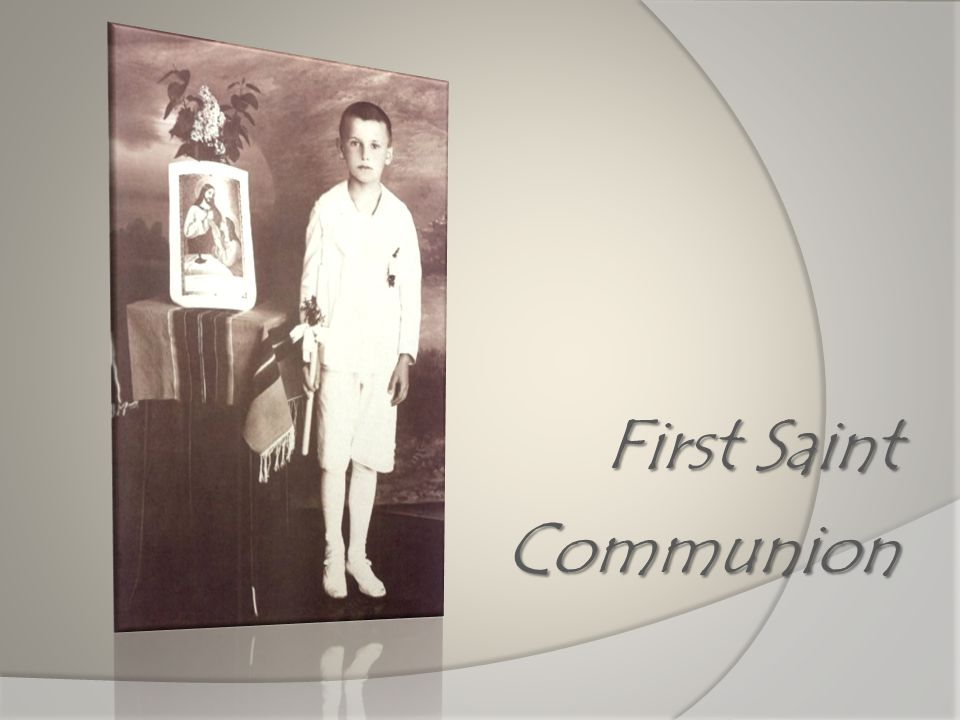 First Saint Communion