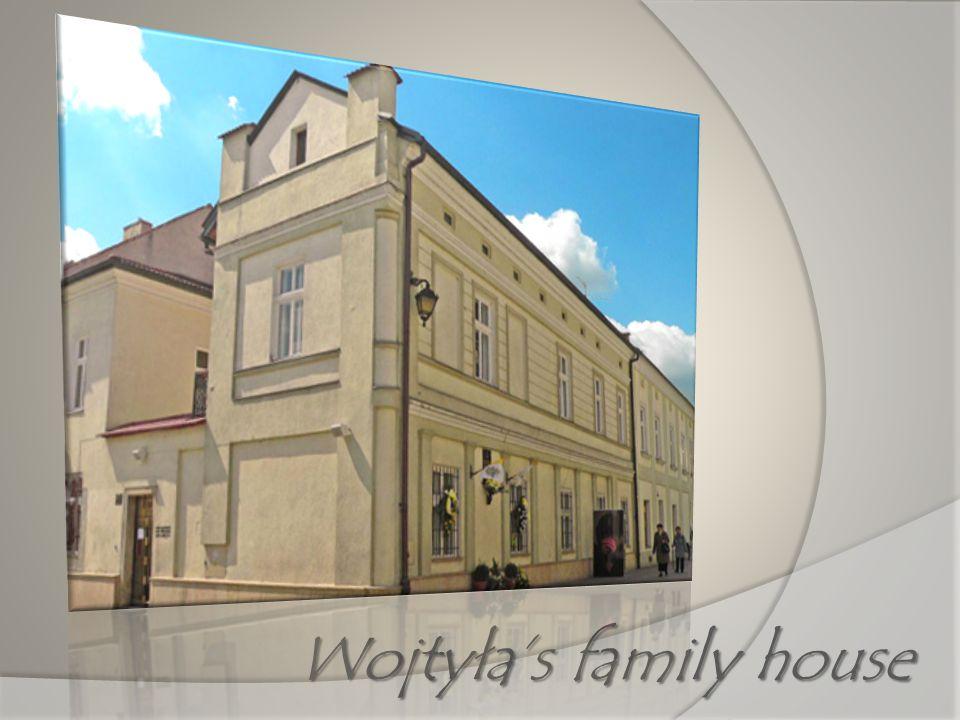 Wojtyłas family house