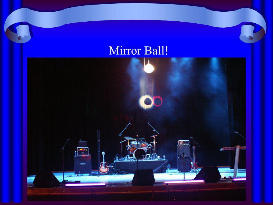 Mirror Ball!