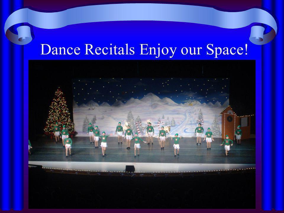 Dance Recitals Enjoy our Space!