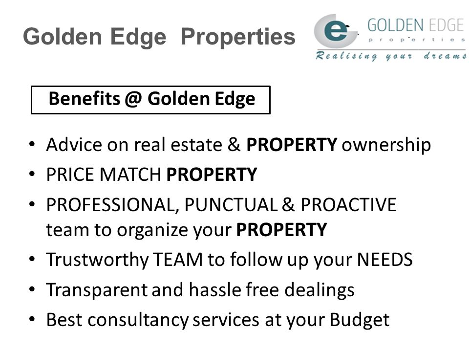 Golden Edge Properties ABOUT US Quality Policy Quality Objective Contact Us Summary