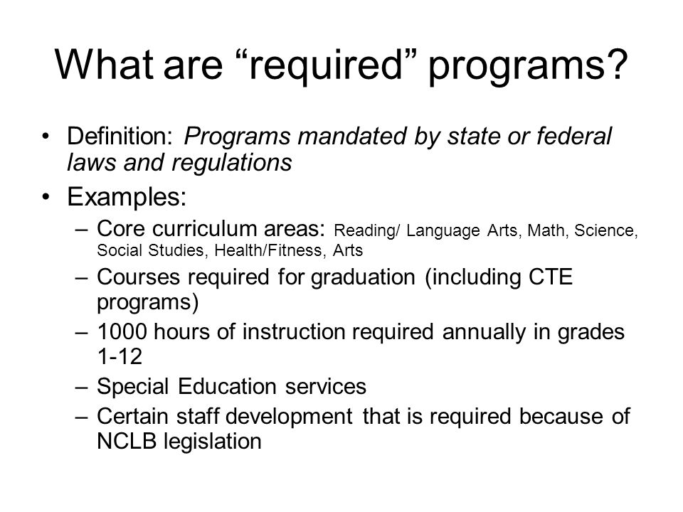 What are required programs.