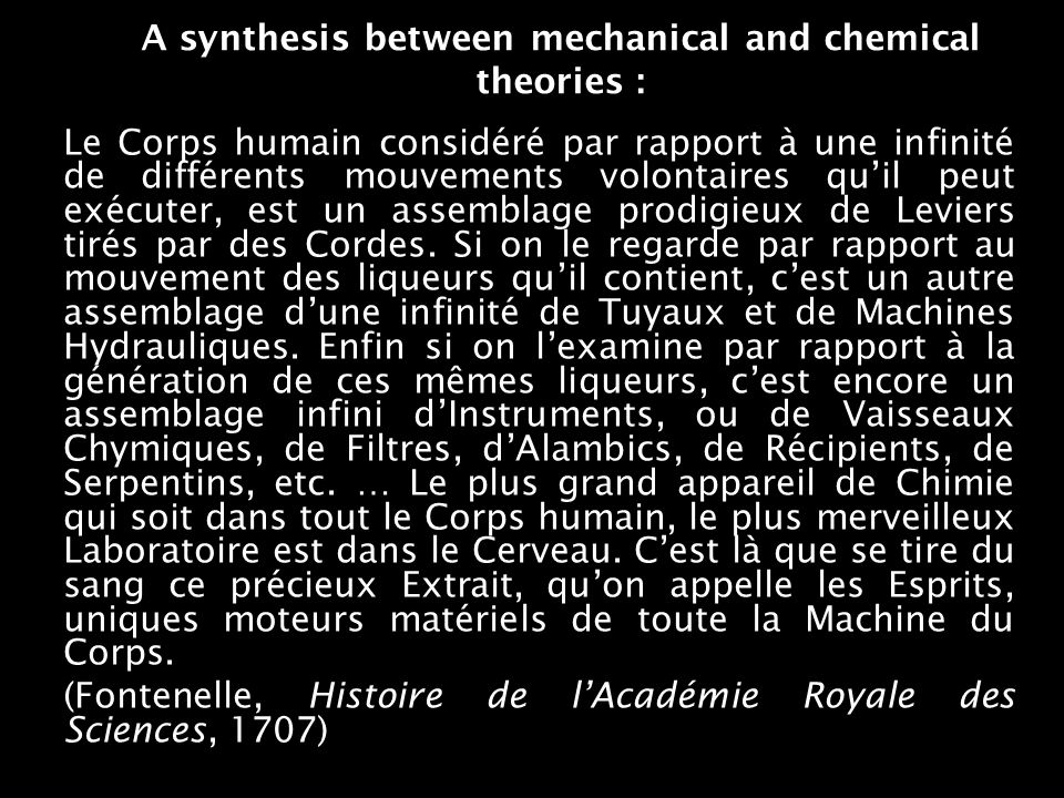 A synthesis between mechanical and chemical theories : Le Corps humain considéré par rapport à une infinité de différents mouvements volontaires quil peut exécuter, est un assemblage prodigieux de Leviers tirés par des Cordes.