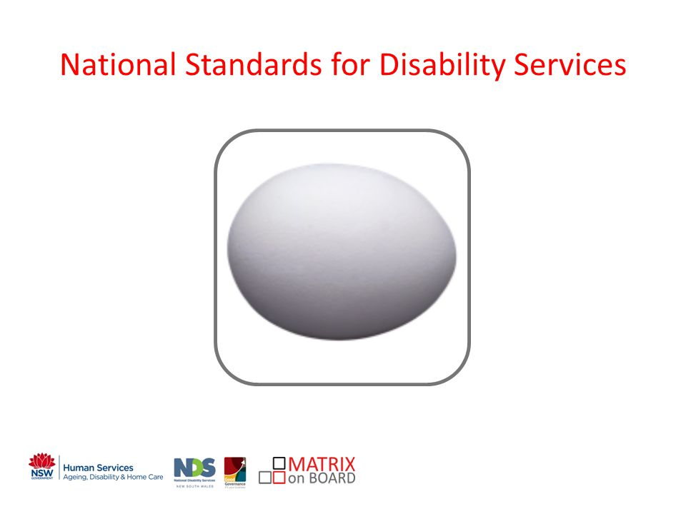 An initiative of the NSW Government National Standards for Disability Services