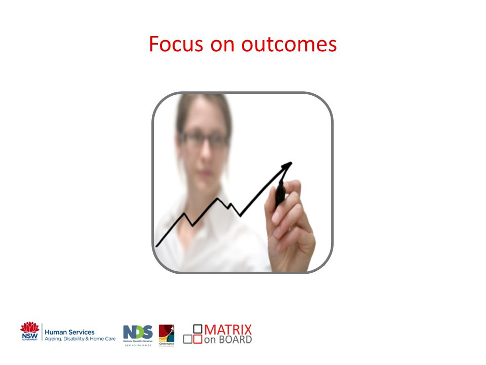 An initiative of the NSW Government Focus on outcomes CLIENTS O