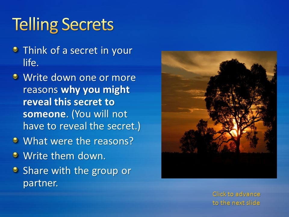 Think of a secret in your life.
