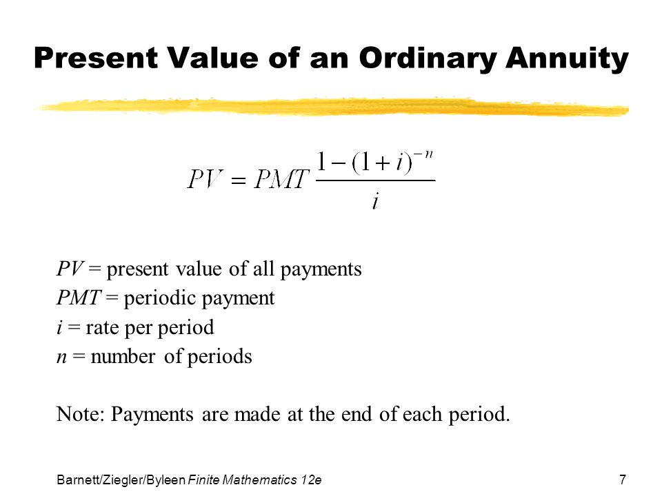 8 Barnett/Ziegler/Byleen Finite Mathematics 12e Back to Our Original Problem How much money must you deposit now at 6% interest compounded quarterly in order to be able to withdraw $3,000 at the end of each quarter year for two years?