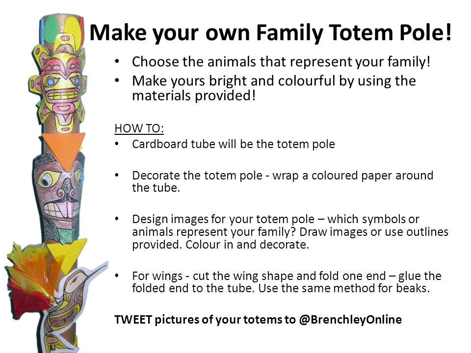 Choose the animals that represent your family! Make yours bright and colourful by using the materials provided! HOW TO: Cardboard tube will be the tot