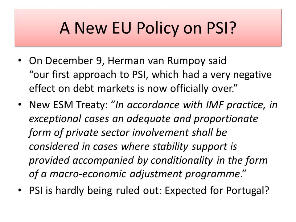A New EU Policy on PSI.