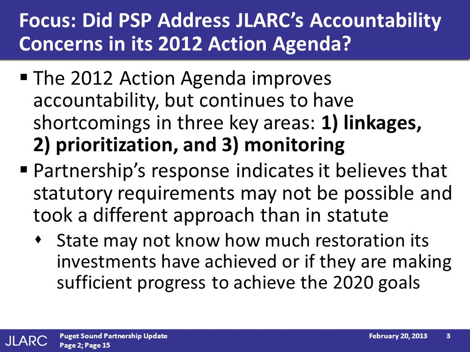 Focus: Did PSP Address JLARCs Accountability Concerns in its 2012 Action Agenda.