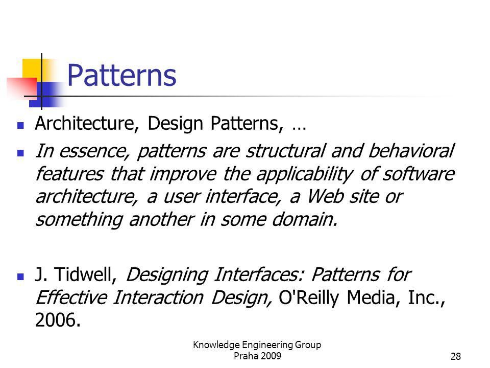 Patterns Architecture, Design Patterns, … In essence, patterns are structural and behavioral features that improve the applicability of software archi
