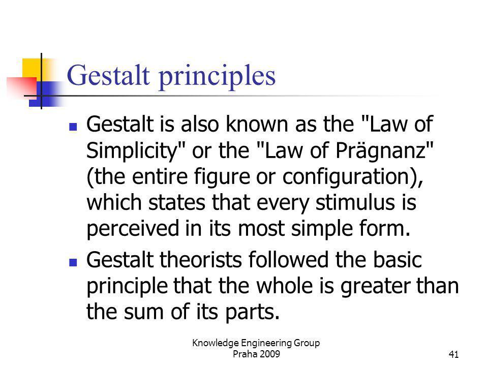 Gestalt principles Gestalt is also known as the