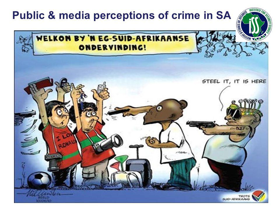 Public & media perceptions of crime in SA
