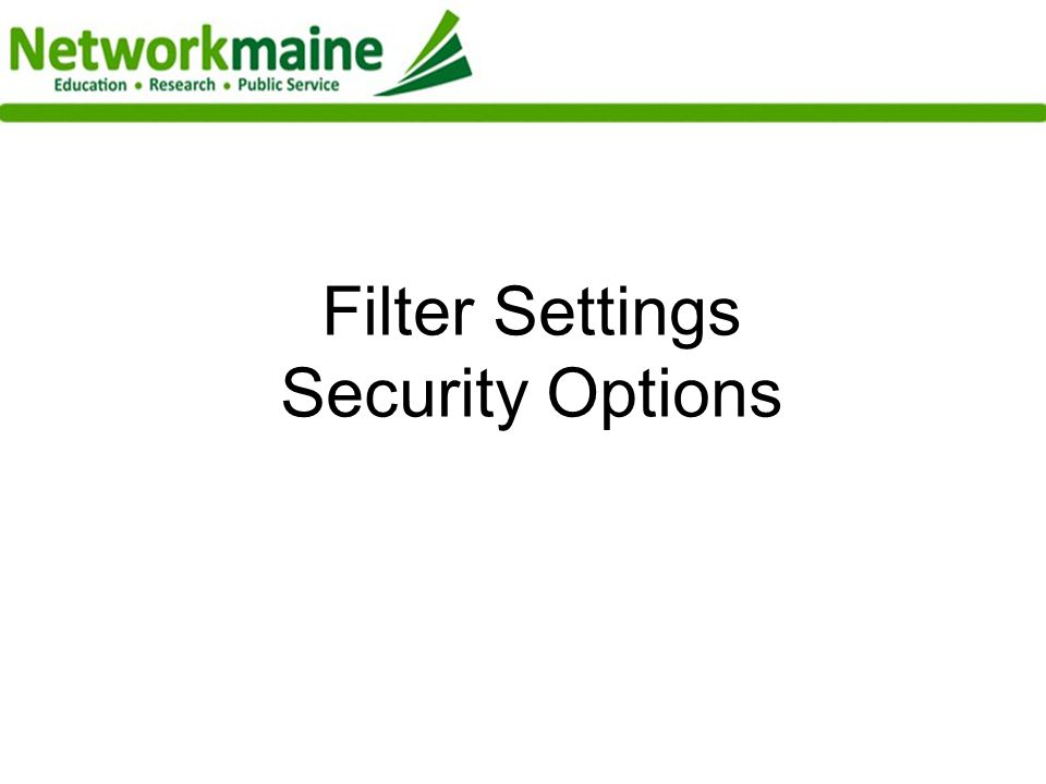 Filter Settings Security Options