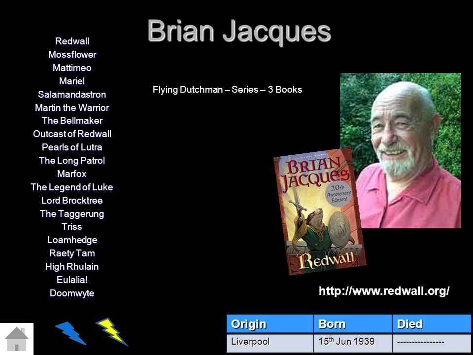 Brian Jacques RedwallMossflowerMattimeoMarielSalamandastron Martin the Warrior The Bellmaker Outcast of Redwall Pearls of Lutra The Long Patrol Marfox