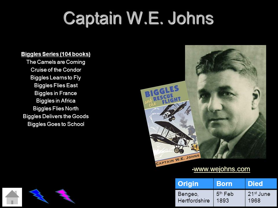 Captain W.E. Johns Biggles Series (104 books) The Camels are Coming Cruise of the Condor Biggles Learns to Fly Biggles Flies East Biggles in France Bi