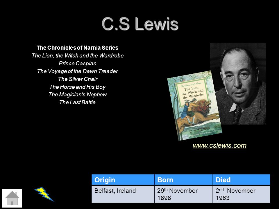 C.S Lewis The Chronicles of Narnia Series The Lion, the Witch and the Wardrobe Prince Caspian The Voyage of the Dawn Treader The Silver Chair The Hors