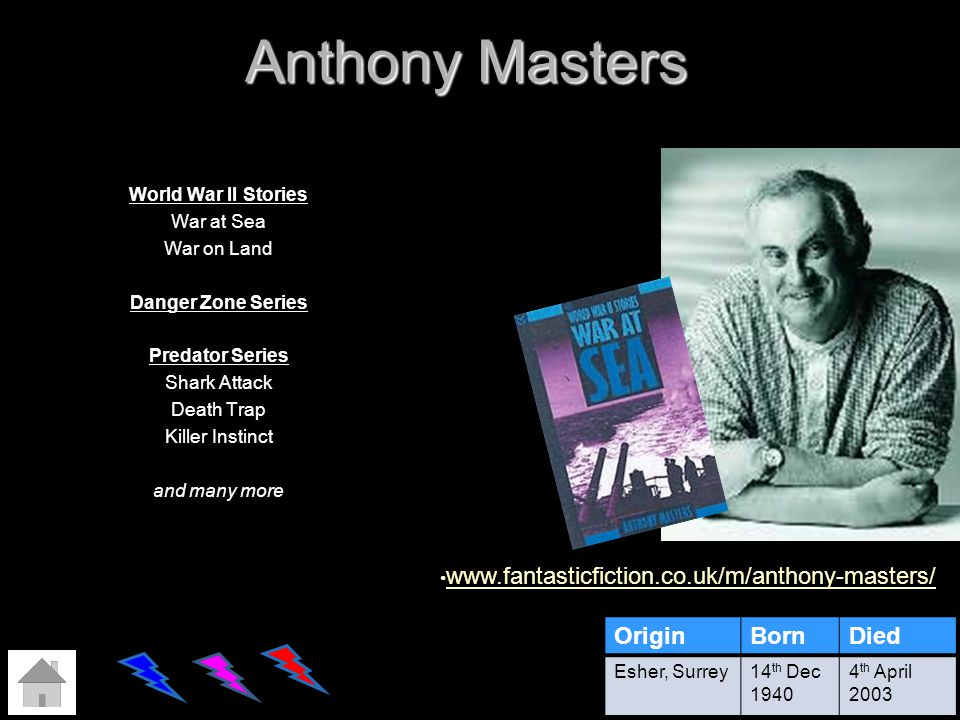 Anthony Masters World War II Stories War at Sea War on Land Danger Zone Series Predator Series Shark Attack Death Trap Killer Instinct and many more O