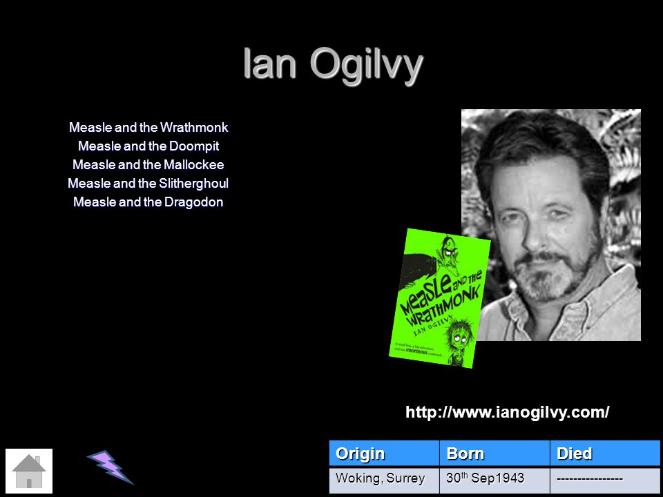 Ian Ogilvy Measle and the Wrathmonk Measle and the Doompit Measle and the Mallockee Measle and the Slitherghoul Measle and the Dragodon OriginBornDied