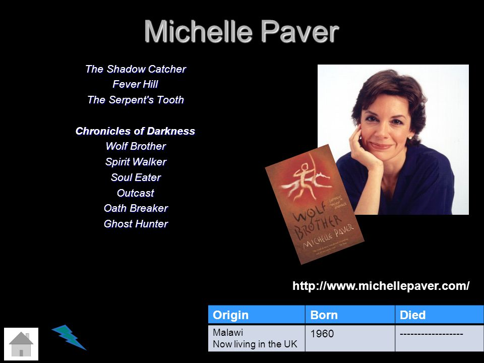 Michelle Paver The Shadow Catcher Fever Hill The Serpent's Tooth Chronicles of Darkness Wolf Brother Spirit Walker Soul Eater Outcast Oath Breaker Gho