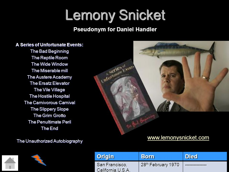 Lemony Snicket A Series of Unfortunate Events: The Bad Beginning The Reptile Room The Wide Window The Miserable mill The Austere Academy The Ersatz El