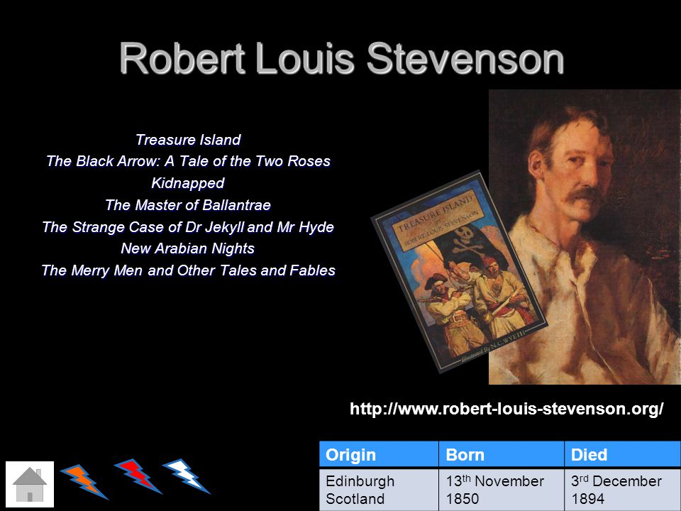 Robert Louis Stevenson Treasure Island The Black Arrow: A Tale of the Two Roses Kidnapped The Master of Ballantrae The Strange Case of Dr Jekyll and M