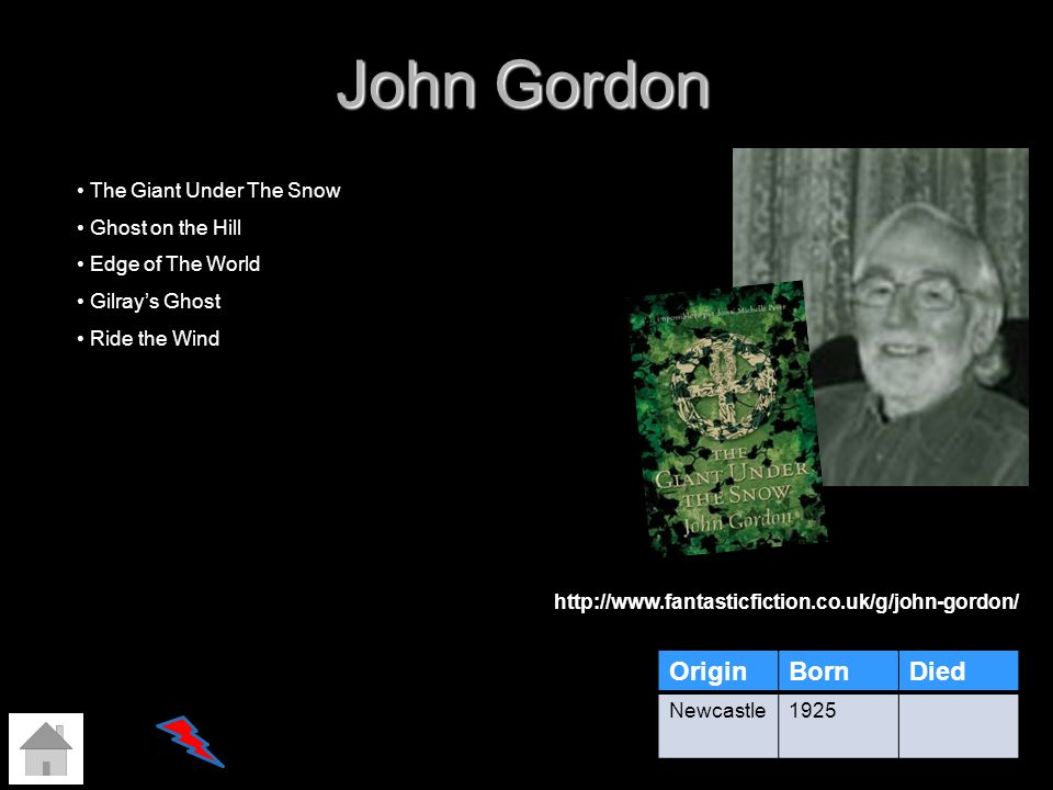 John Gordon OriginBornDied Newcastle1925 The Giant Under The Snow Ghost on the Hill Edge of The World Gilrays Ghost Ride the Wind http://www.fantastic