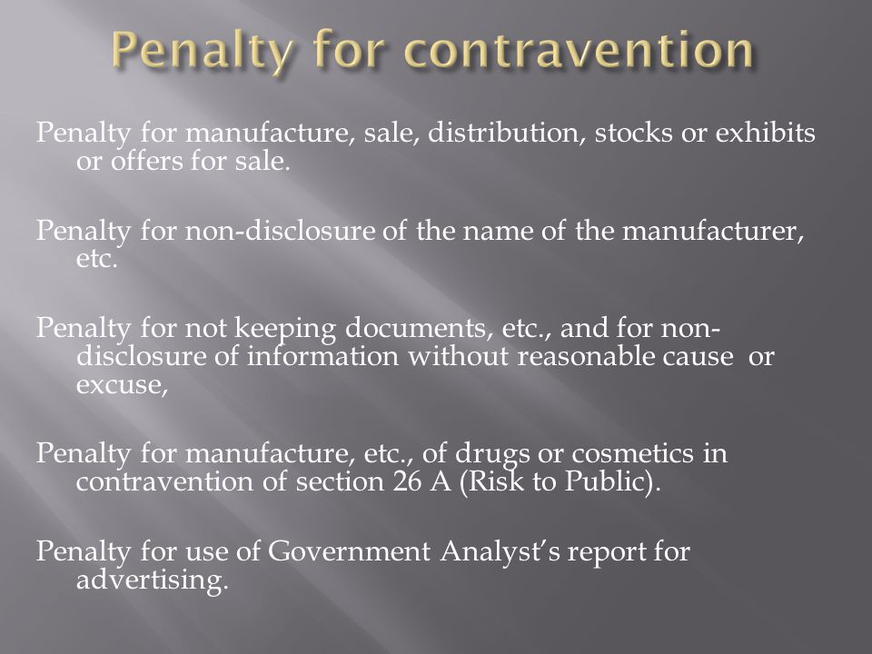 Penalty for manufacture, sale, distribution, stocks or exhibits or offers for sale.