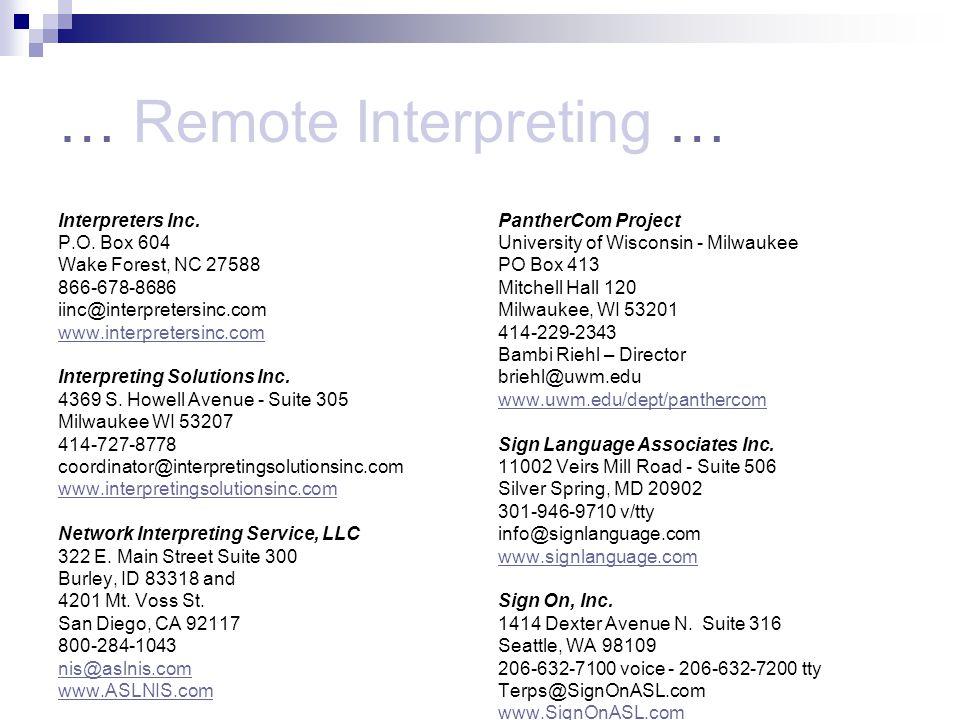 … Remote Interpreting … Interpreters Inc. P.O.