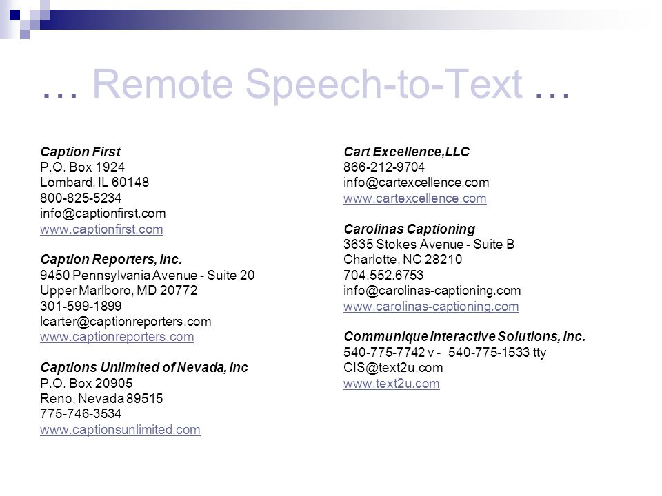 … Remote Speech-to-Text … Caption First P.O.