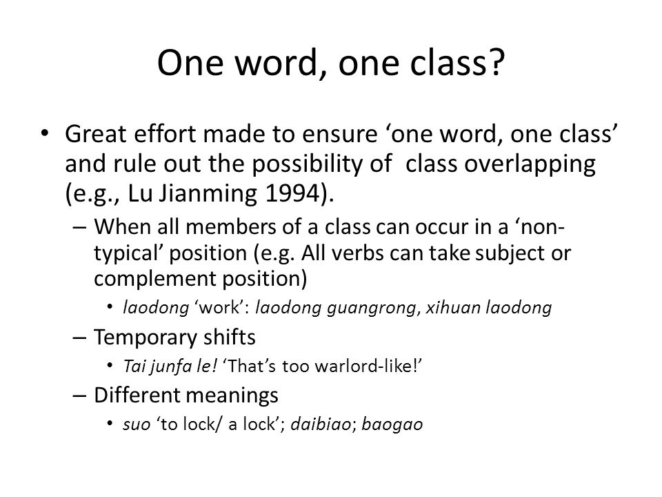 One word, one class.