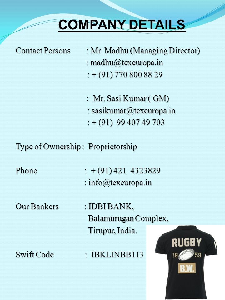 COMPANY DETAILS Contact Persons : Mr.