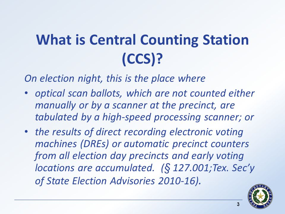 Checks and Balances - CAS ( contd ) Proper logic and accuracy testing of the accumulation software is required before the election night results may be accumulated.
