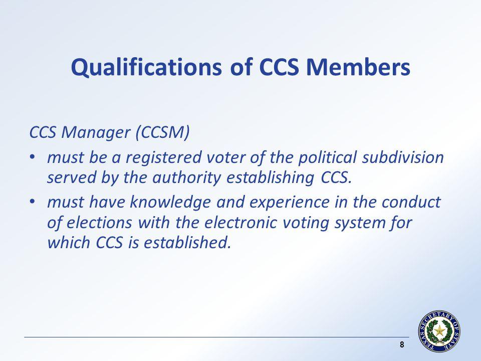 Checks and Balances - CCS ( contd ) Keys to ballot box locks are properly distributed.