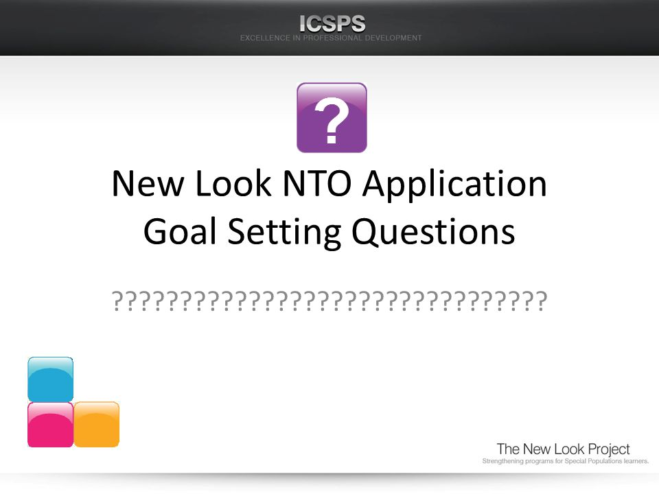 New Look NTO Application Goal Setting Questions