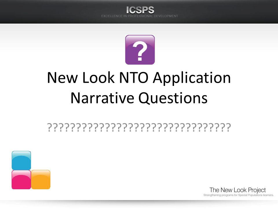 New Look NTO Application Narrative Questions ????????????????????????????????
