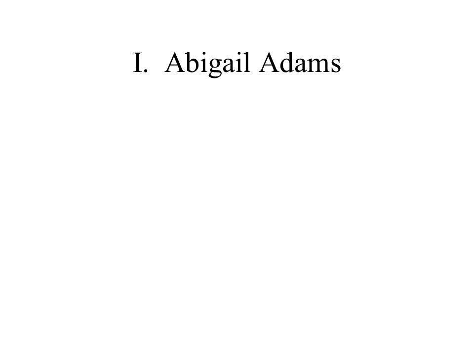 I.Abigail Adams