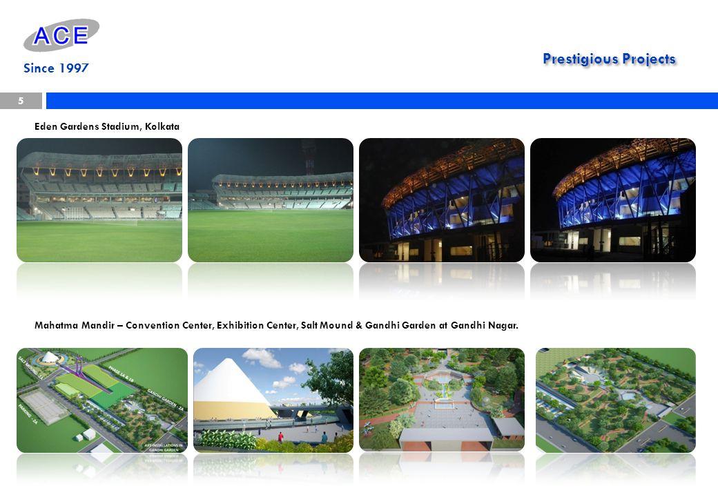 Eden Gardens Stadium, Kolkata Prestigious Projects 5 Since 1997 Mahatma Mandir – Convention Center, Exhibition Center, Salt Mound & Gandhi Garden at G