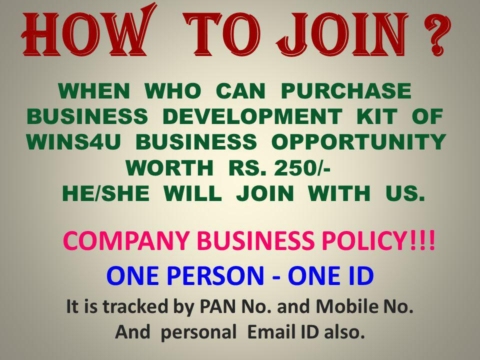 WHEN WHO CAN PURCHASE BUSINESS DEVELOPMENT KIT OF WINS4U BUSINESS OPPORTUNITY WORTH RS.