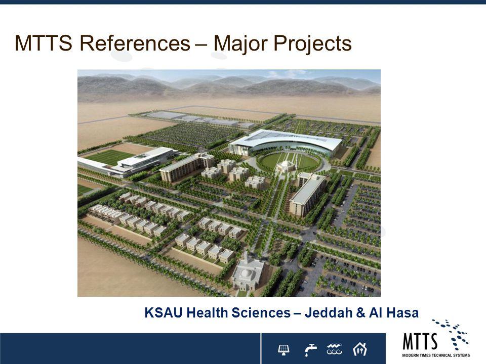 MTTS References – Major Projects KSAU Health Sciences – Jeddah & Al Hasa