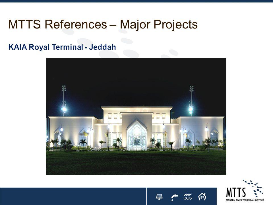 MTTS References – Major Projects KAIA Royal Terminal - Jeddah