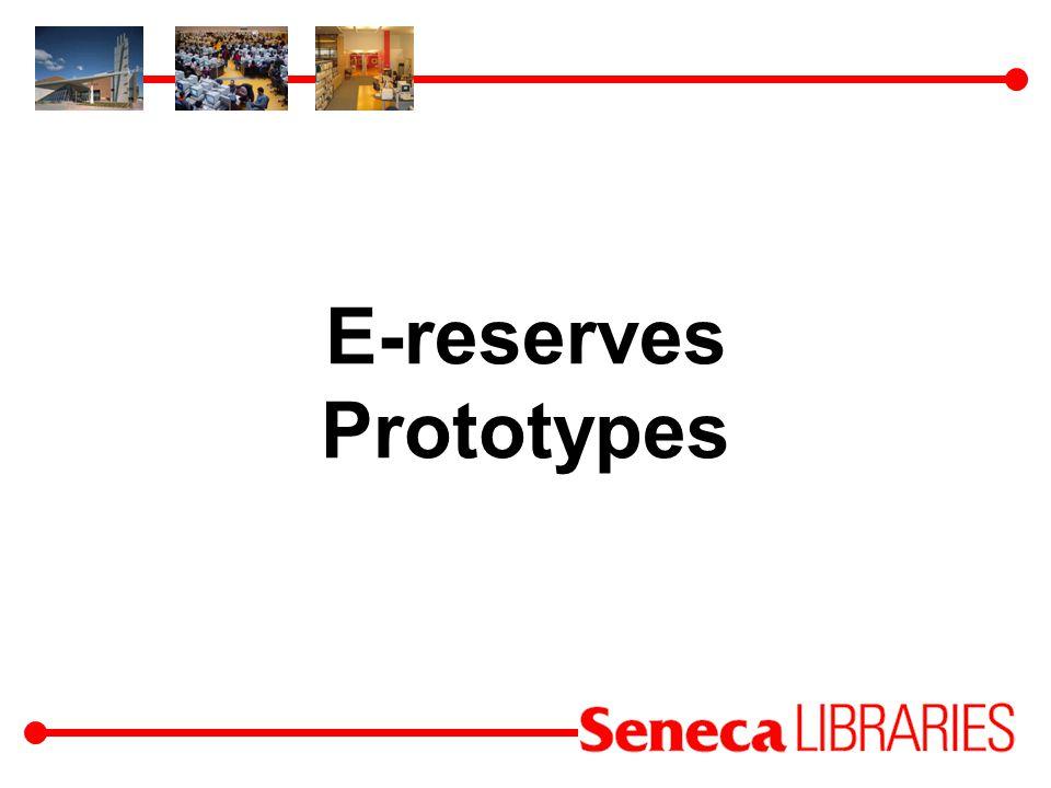 E-reserves Prototypes
