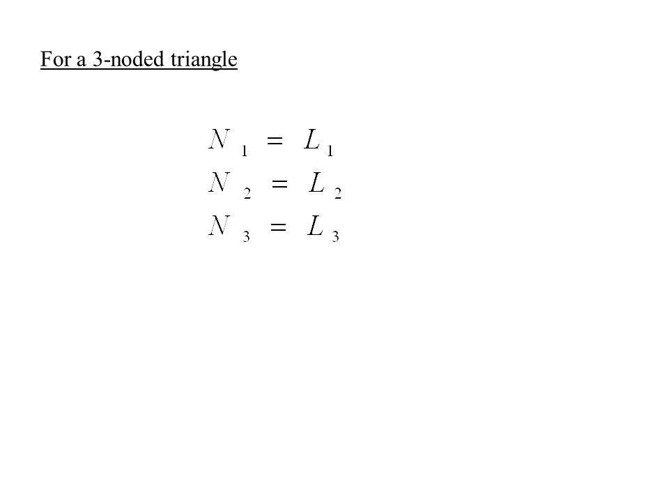 For a 3-noded triangle