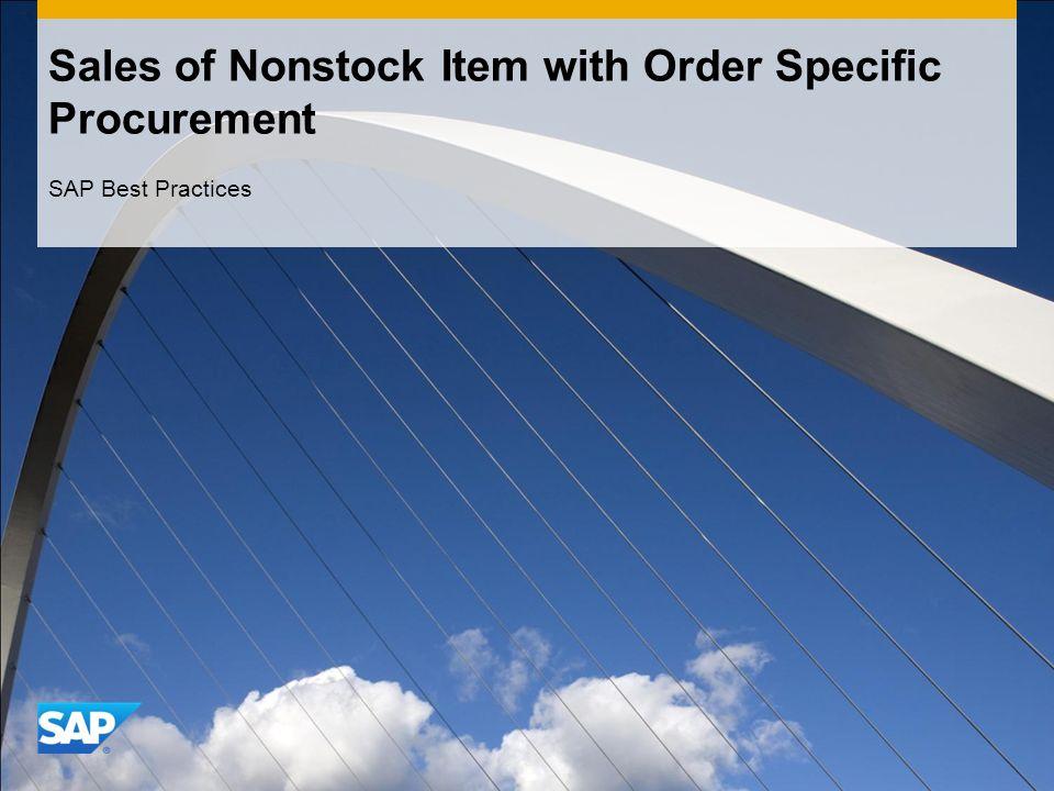 Sales of Nonstock Item with Order Specific Procurement SAP Best Practices