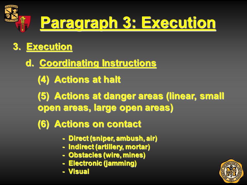 Paragraph 3: Execution 3. Execution d. Coordinating Instructions (4) Actions at halt (5) Actions at danger areas (linear, small open areas, large open