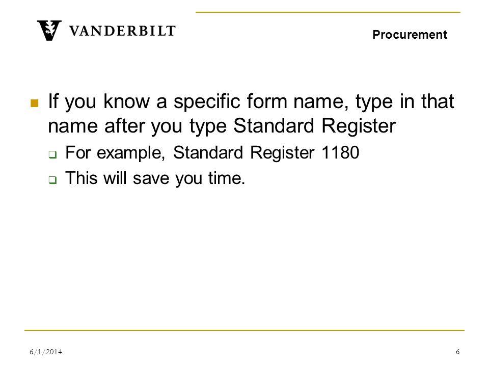 6/1/20147 1 60-005-802 60-005-802 REQUISITION-SUPPLY 1180 $5.7200 PK / 50 60-005-802 Standard Register Co 1 Procurement